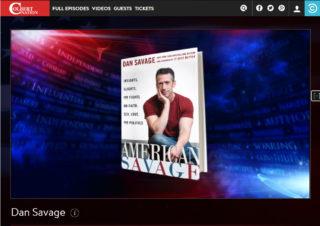 Dan Savage for American Savage on the Colbert Report